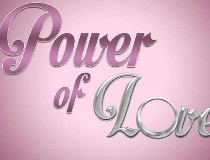 Power of Love - Spoiler: Ποιος παίκτης αποχωρεί από το ριάλιτι αγάπης;