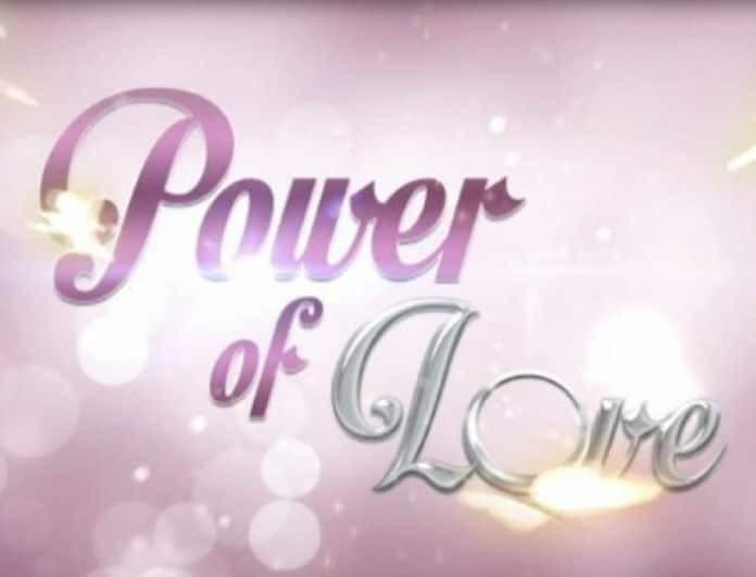 Power Of Love - Spoiler: Αυτός είναι ο παίκτης αποχωρεί!