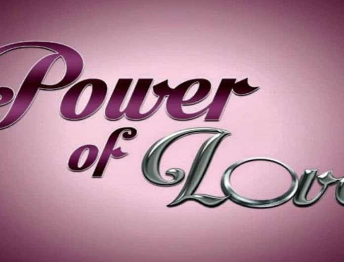 Power Of Love - Διαρροή: Οι δύο παίκτες που αποχωρούν την Παρασκευή! Ανατροπή...